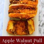 Apple Walnut Pull Apart Loaf - Image for pinning