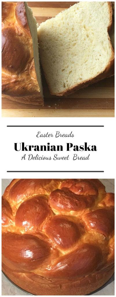 Ukranian Paska Easter Bread