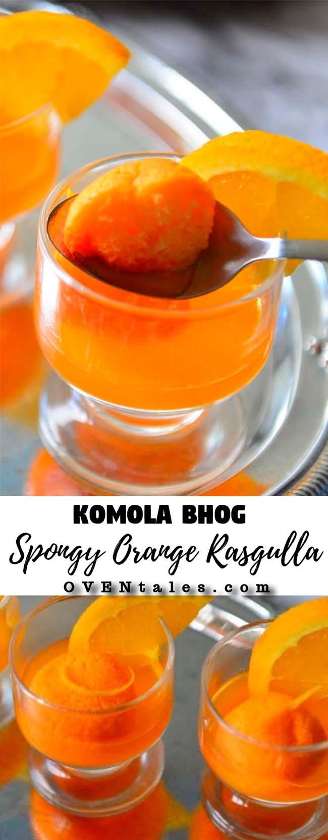 Komola Bhog The orange Rasgulla
