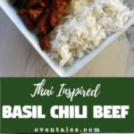 Stir Fried Basil Chili Beef Inspired by Thai Flavors