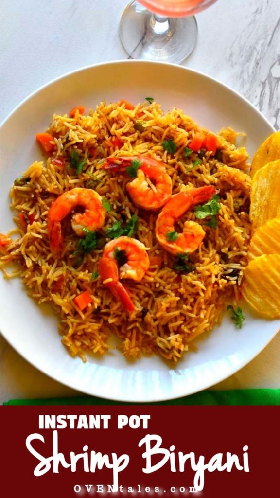 Instant Pot Shrimp Biryani With Vegetables - One Pot Meal