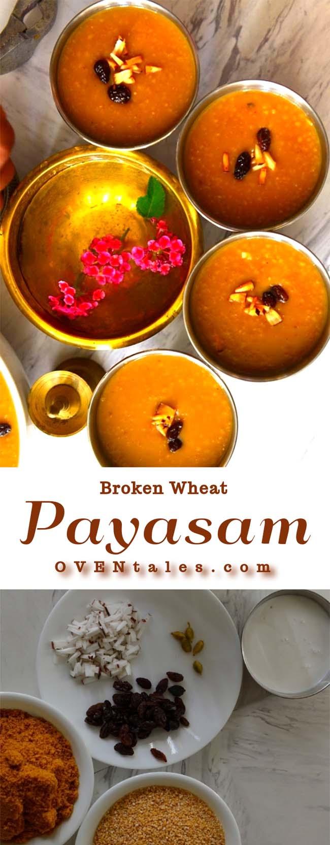Broken wheat payasam or gothambu pradhaman