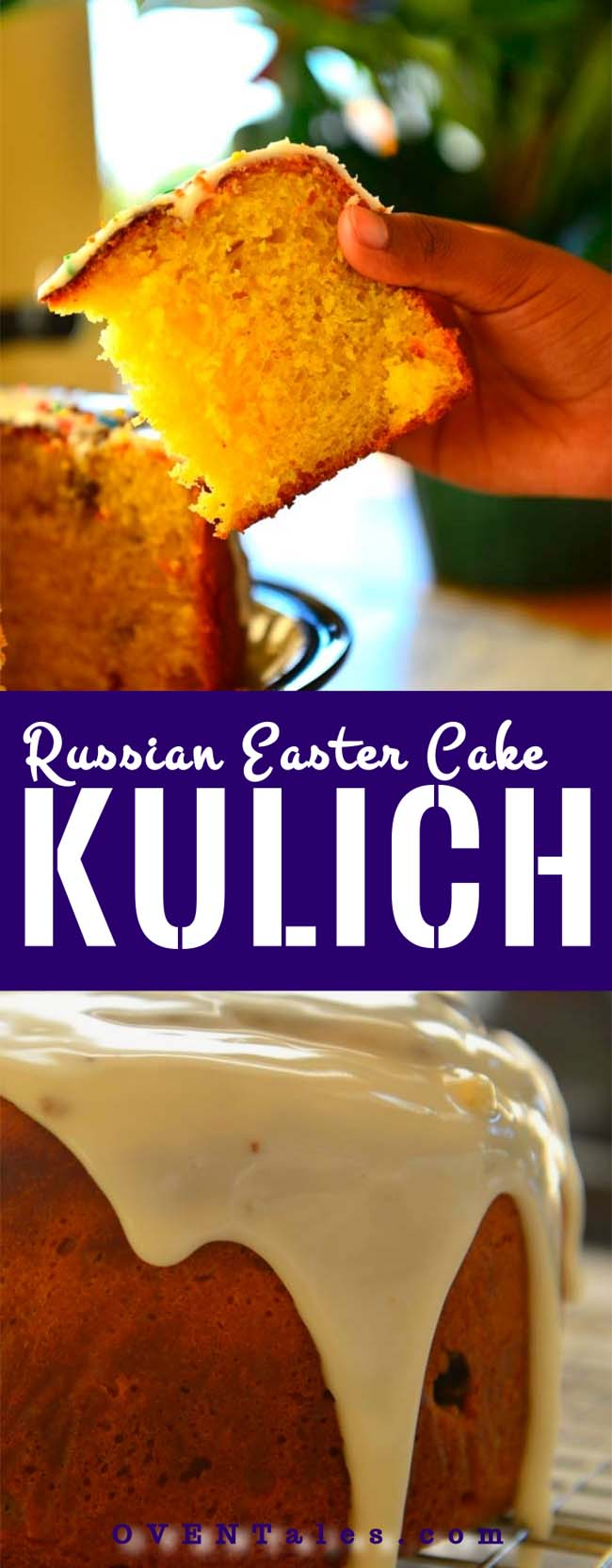 Kulich - The Russian  Easter Cake