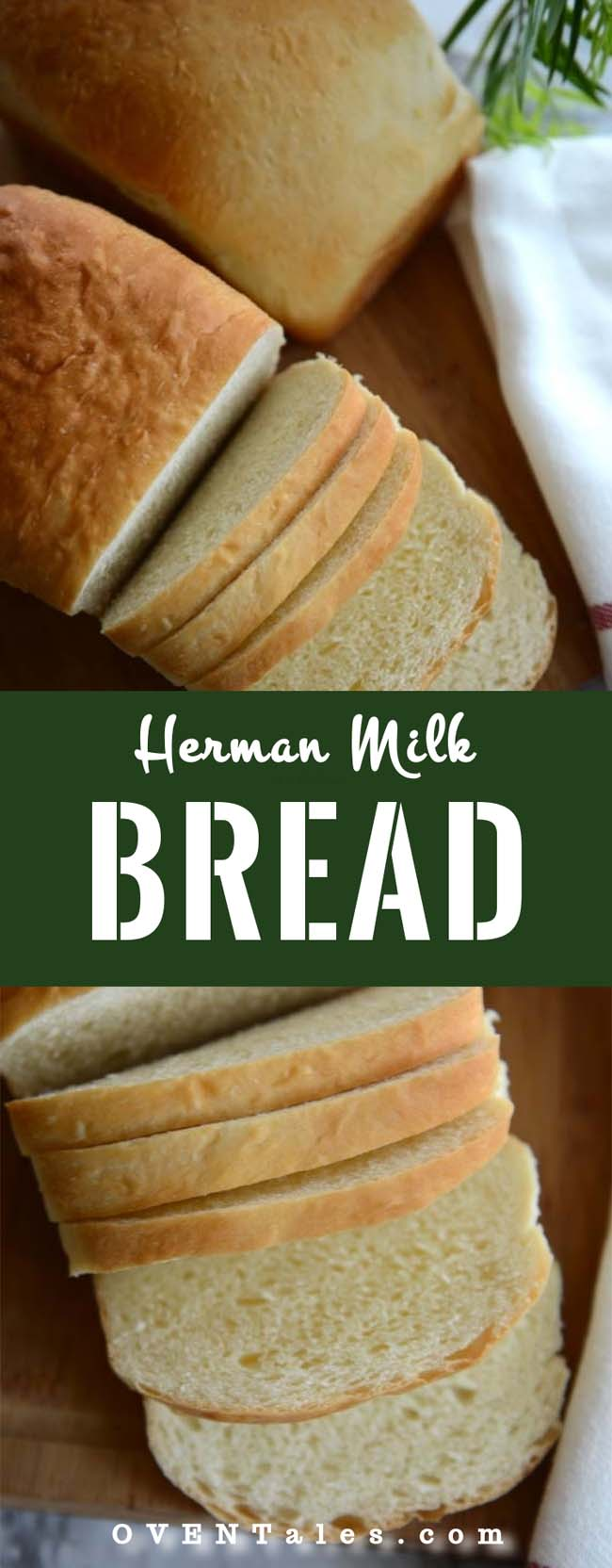 Herman Milk Bread - Pinnable image