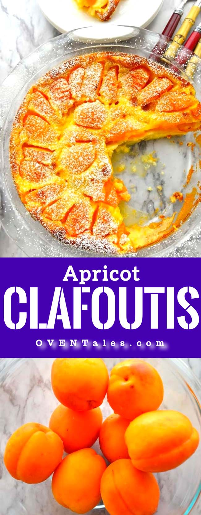 Apricots Clafoutis - An easy and elegant dessert to make and serve